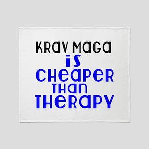 Krav Maga Is Cheaper Than Therapy Throw Blanket