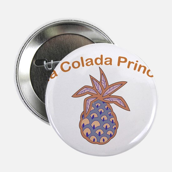 "Pina Colada Princess 2.25"" Button"