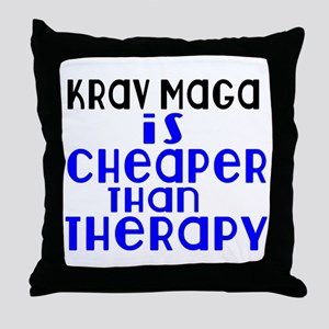 Krav Maga Is Cheaper Than Therapy Throw Pillow