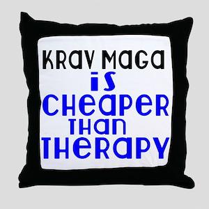 Krav Maga Is Cheaper Than Therapy Throw Pillow