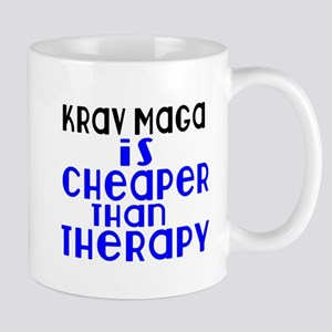 Krav Maga Is Cheaper Than Therap 11 oz Ceramic Mug