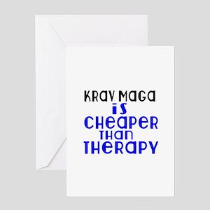 Krav Maga Is Cheaper Than Therapy Greeting Card