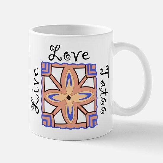 Live Love Tatoo Mug