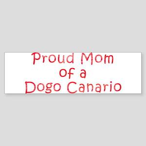 Proud Mom of a Dogo Canario Sticker (Bumper)