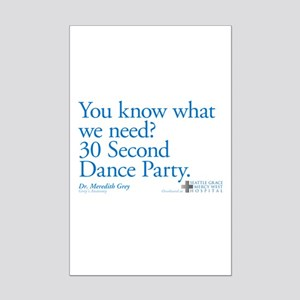 30 Second Dance Party Quote Mini Poster Print