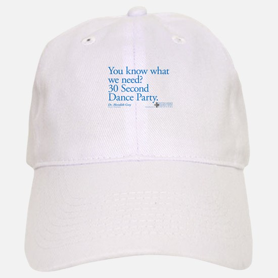 30 Second Dance Party Quote Baseball Baseball Cap
