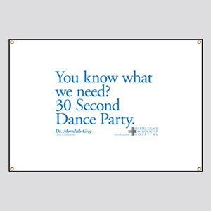 30 Second Dance Party Quote Banner