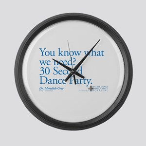 30 Second Dance Party Quote Large Wall Clock