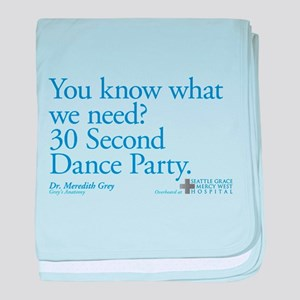 30 Second Dance Party Quote Infant Blanket