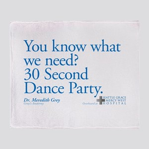 30 Second Dance Party Quote Throw Blanket