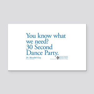 30 Second Dance Party Quote Rectangle Car Magnet