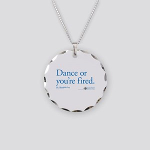 Dance or You're Fired Necklace Circle Charm