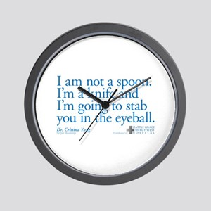 I'm Not a Spoon. I'm a Knife Quote Wall Clock
