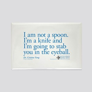 I'm Not a Spoon. I'm a Knife Quote Rectangle Magne