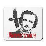 Poe The Raven Nevermore Mousepad