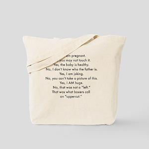 Pregnant and irritable Tote Bag