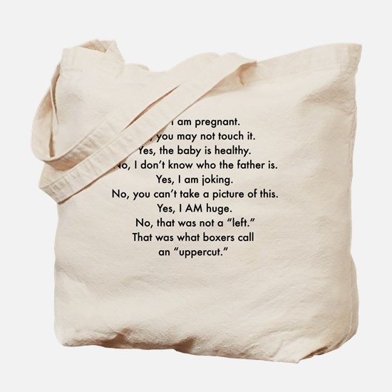 Pregnant and irritable Tote Bag