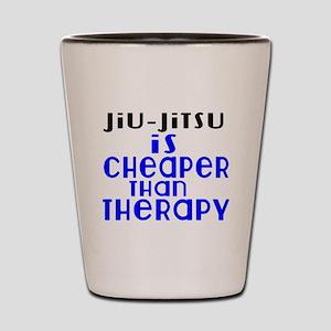 Jiu-Jitsu Is Cheaper Than Therapy Shot Glass