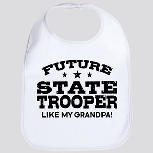 Future State Trooper Like My Grandpa Bib