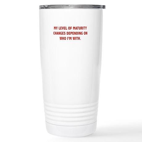 My Level Of Maturity Stainless Steel Travel Mug
