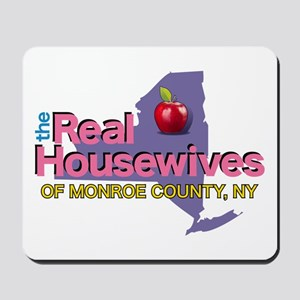 Real Housewives of Monroe Ct. NY Mousepad