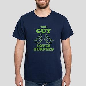 This Guy Loves Burpees Dark T-Shirt