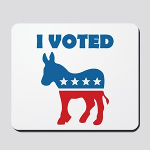 I Voted Democrat Mousepad
