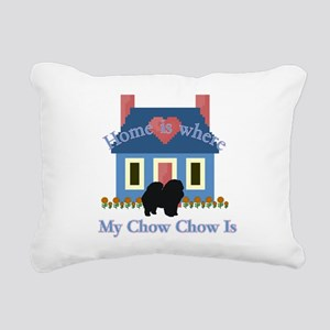 Chow Chow Home Is Rectangular Canvas Pillow
