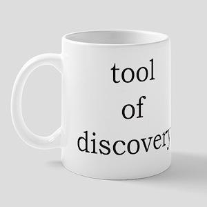 Tool of Discovery Mug