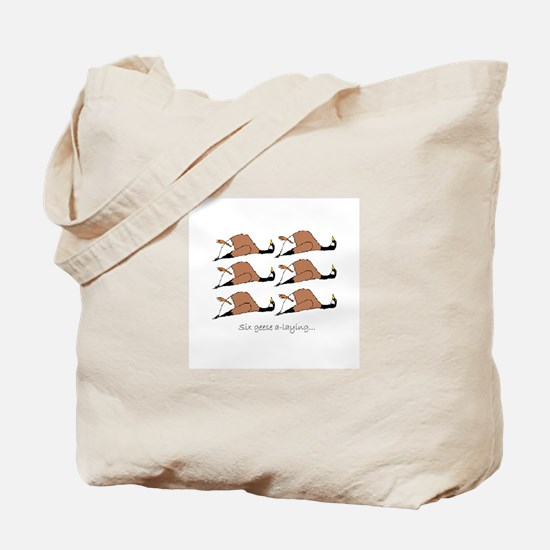 Six geese a-laying... Tote Bag