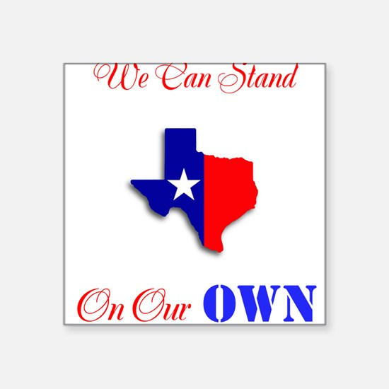 "On Our Own Square Sticker 3"" x 3"""