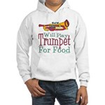Will Play Trumpet Hooded Sweatshirt