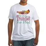 Will Play Trumpet Fitted T-Shirt