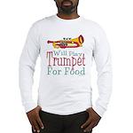 Will Play Trumpet Long Sleeve T-Shirt