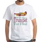 Will Play Trumpet White T-Shirt