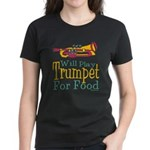 Will Play Trumpet Women's Dark T-Shirt