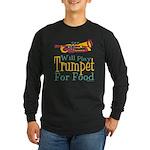 Will Play Trumpet Long Sleeve Dark T-Shirt