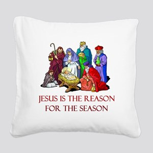 Christmas Jesus is the reason for the season Squar