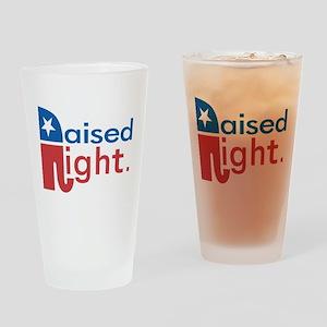 Raised Right Drinking Glass
