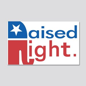 Raised Right 20x12 Wall Decal