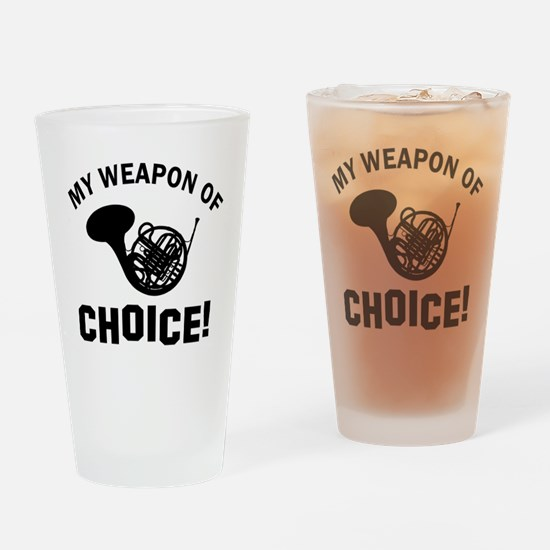 French Horn Weapon Of Choice Drinking Glass