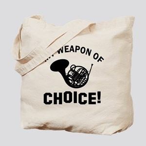 French Horn Weapon Of Choice Tote Bag