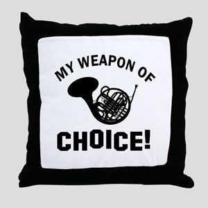 French Horn Weapon Of Choice Throw Pillow