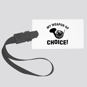 French Horn Weapon Of Choice Large Luggage Tag