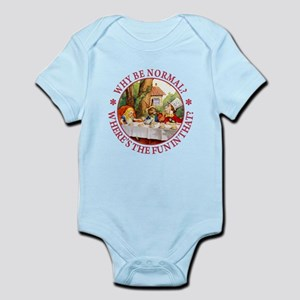 Why Be Normal? Infant Bodysuit
