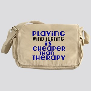 Wind Surfing Is Cheaper Than Therapy Messenger Bag