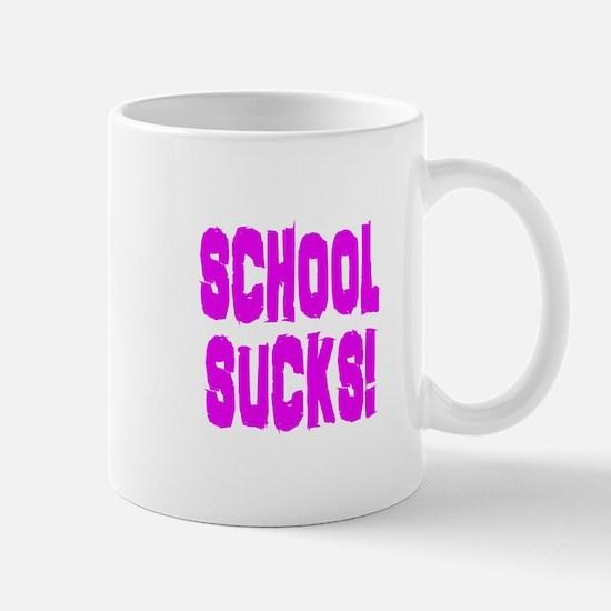 School Sucks Mug