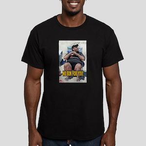NO SUN FOR YOU! T-Shirt