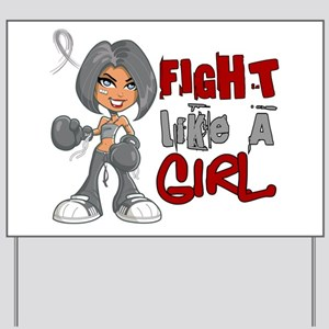 Fight Like a Girl 42.8 Parkinson's Yard Sign