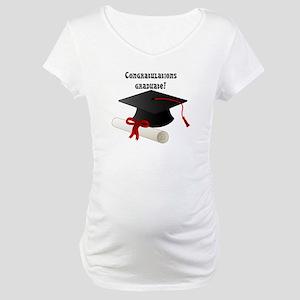 congratulations graduate! Maternity T-Shirt